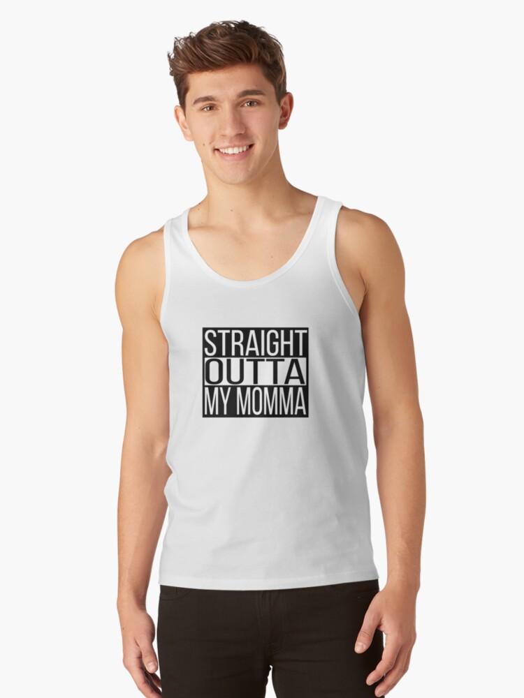 Straight Outta My Momma