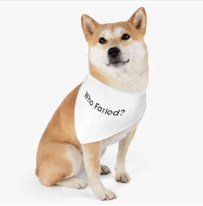 Who Farted? Dog Bandana Collar.